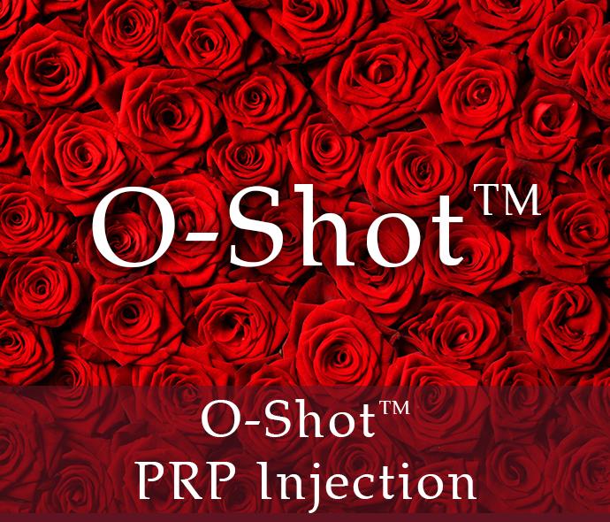 O-Shot - PRP Injection - Vaginal Aesthetics Center | Plastic Surgery Clinique Dallas